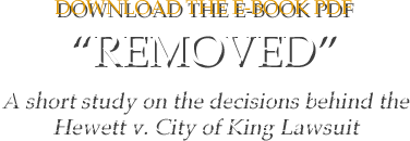 Download the e-Book PDF - REMOVED: A short study on the decisions behind the Hewett v. City of King Lawsuit