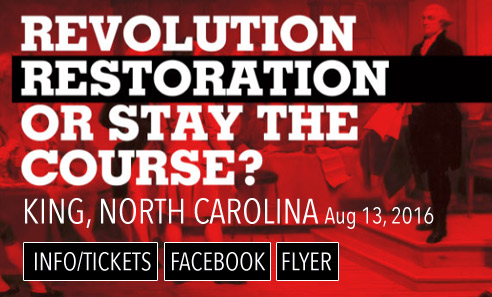 Revolution, Restoration, or Stay the Course in King, North Carolina, August 13, 2016